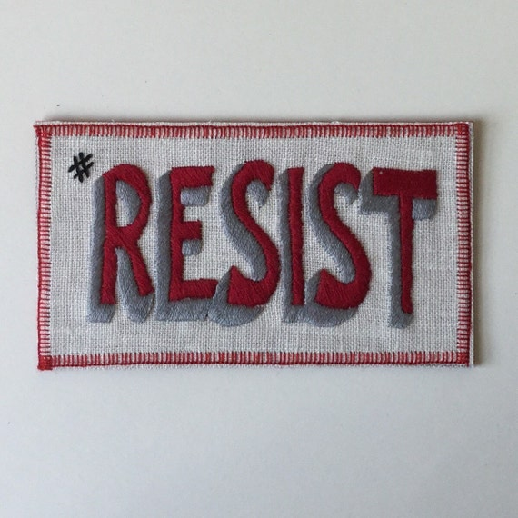 Hashtag RESIST Sew-On Patch, Protest, Feminist, Anti Trump, Words, Hand Embroidered