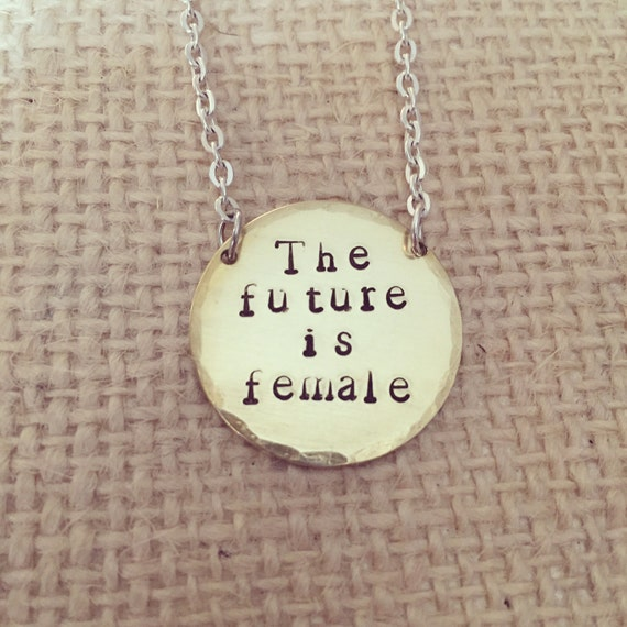 the future is female feminist jewelry handmade hand