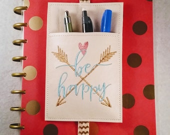 Be Happy Planner Pen Holder Planner Accessories Journal Accessories Notebook Pen Case Beautifully Embroidered Journaling Pen Band