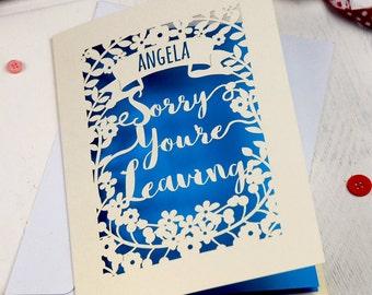 Personalised Leaving Card, Papercut Sorry You're Leaving Card, sku_leaving
