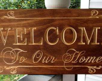 Wooden Welcome Sign, Porch Sign, Entry Way Sign, Carved Wood Sign, House Warming Gift, Wedding Gift, Hostess Gift, Custom Craved Wooden Sign