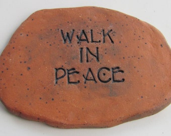 WALK IN PEACE stepping stone plaque. Architectural garden decor. Natural Terra cotta Tile. Handmade stepping stone. Earthy Welcome Sign