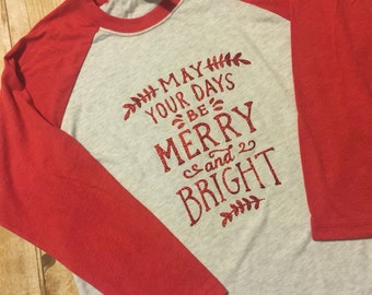 Ladies Red and Grey May your days be merry and bright raglan