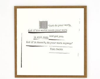 Letterpress Gift Card / Card / Quote / Kiki Smith / Letterpress Cards / Letterpress Stationery / Letterpress Stationery / Greeting Card