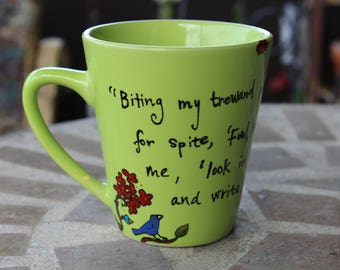 """Sir Philip Sidney """"Fool,"""" said my muse to me, """"Look in thy heart and write"""" - Hand painted, lime green mug w flowers - Writing - Literary"""