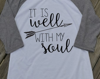It is well with my soul Christian faith inspirational Vinyl Heat Transfer Iron on graphic t shirt design