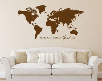 Here am I Lord, Send me world map vinyl wall decal sticker