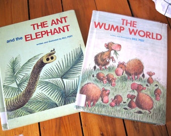 The Ant and the Elephant and The Wump World by Bill Peet Hard Cover