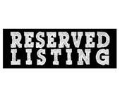 Reserved Listing for Kelli Snyder
