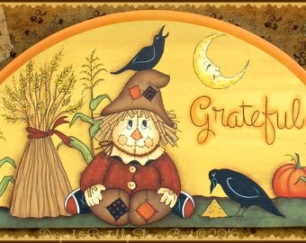 E PATTERN - Grateful - Happy Scarecrow, Fall Scene, Crows etc... Designed & Painted by Sharon B