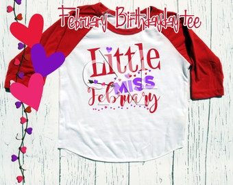 "Valenines Birthday tee shirt childrens Red/Wht Raglan ""Little Miss February"" Valentine raglan tee shirt - 1st, 2nd, 3rd and beyond"