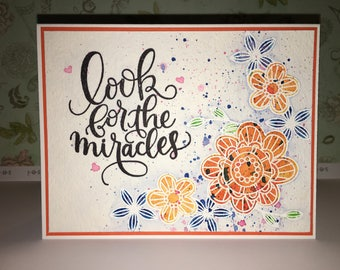 Look for the miracles floral handmade greeting card