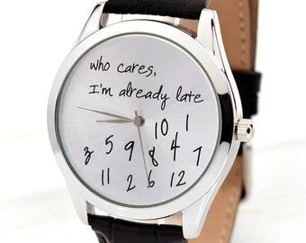 Metal Who Cares, I'm Already Late Watch | Men's Watch | Women Watches | Gifts For Boyfriend | Anniversary Gifts For Men | FREE SHIPPING