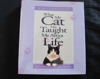 What My Cat has Taught Me About Life