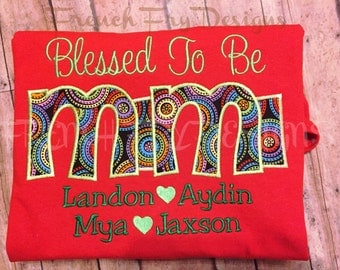 """Grandmother shirt for MIMI Customized and Personalized """"Blessed to be"""""""