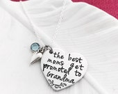 The Best Moms Get Promoted to Grandma (Or Custom Name/Title) - hand stamped necklace engraved