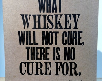 Whiskey Cure Motivational Poster