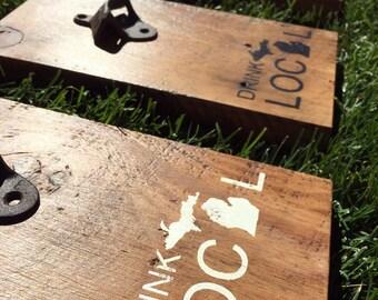 Drink local bottle openers. Barn wood. Reclaimed wood. Vintage openers