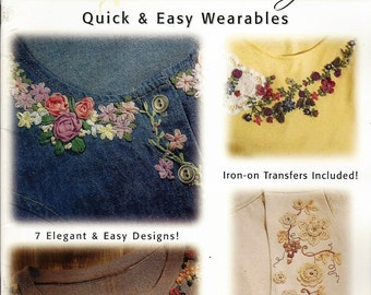 Silk Ribbon Embroidery - Quick & Easy Wearables (99108) Paperback – 1997