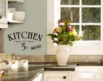 Kitchen Wall Quotes Decal -KITCHEN Hot Bread 5 cents -  Family Wall sayings