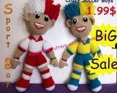 BiG Sale Crazy Boys in Soccer Sport: Crochet Doll Pattern ( PDF only )