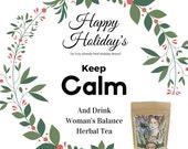 Woman's Balance Herbal Stress Relief & Fertility Tea- Loose Leaf 4 oz.