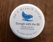 Enough with the BS Natural Deodorant.  Baking Soda-Free.  For sensitive Skin.  Lavender & Tea Tree. On a Branch Soaps
