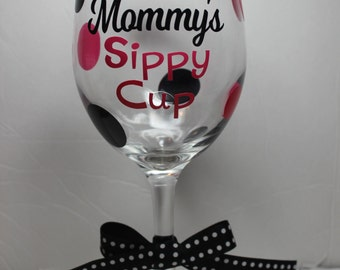 Mommy's Sippy Cup Polka Dot Wine Glass perfect for Christmas Mother's Day gift
