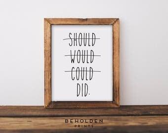 Dorm Decor, Inspirational Quote, Positive Print, Wall Decor, Lettered Quote, Funny Print, Quote Print, Best Friend Gift,Encouragement,Quotes