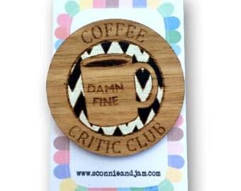 Laser cut wood brooch - Damn Fine Coffee Critic Club Twin Peaks Agent Cooper handpainted