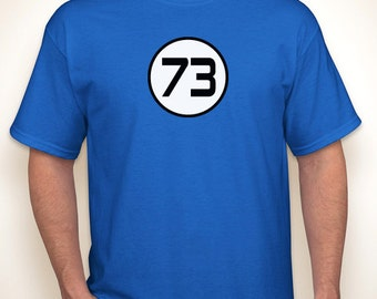 73 Prime Number T-shirt — Any color/Any size - Adult S, M, L, XL, 2XL, 3XL, 4XL, 5XL