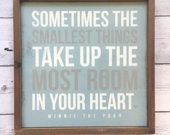 "Distressed Wood Sign - ""Sometimes the smallest things..."" - Rustic Bedroom Home Decor - Winnie the Pooh - Boys Nursery"