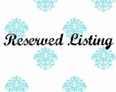 Reserved Listing for Deanna H.- Custom wedding package