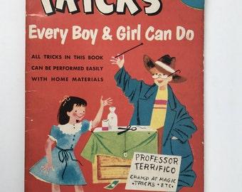 Mid Century Children's Book - Tricks Every Boy & Girl Can Do - 1953 - Magic Tricks - Coin Tricks - Card Tricks