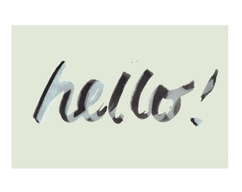 4 x 6 // Hello // Art Print // Notecard // for her // for him