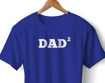 DAD of 2 Squared T-Shirt Personalized Father's Day Gift Many Colors S-XL-4XL Dad Papa two