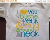 ON SALE I love you a bushel & a peck a hug around the neck Custom embroidered saying shirt or one piece w/snaps, Toddlers, Girls, Boys gifts