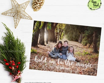 Hold On To The Magic Holiday Cards, Christmas Cards, DIY Printable, digital file (item 1532)