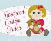 Reserved Custom Order For Dana C