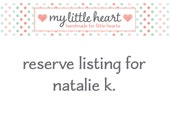 Reserve Listing for Natalie K.