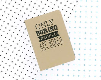 Mad Men notebook - Only boring people are bored - Betty Francis quote
