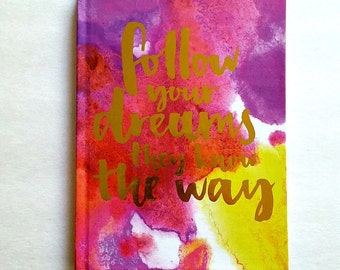 Hardcover - Planner Accessory - Inspirational Notebook - 5x7 Notebook - 80 lined pages - Purple - Follow Your Dreams They Know The Way