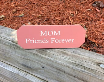 MOM Friends Forever