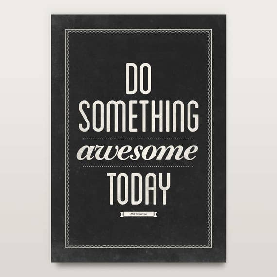 Awesome print, Positive wall art, Black wall art, Office quotes, Do something awesome, Dorm art, Awesome today, Digital wall art, Typography