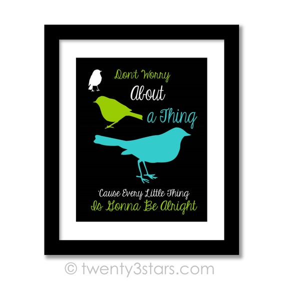 Bob Marley Three Little Birds Song Quote Poster Print Gift