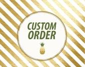 Custom Order for Kristin B.