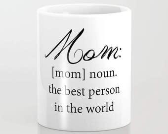 Mom Coffee Mug - Mom Definition - 11 oz - 15 oz - Ceramic Mug - Made to Order