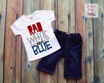 Toddler Boys RAD WHITE and BLUE 4th of July - Memorial Day T-shirt