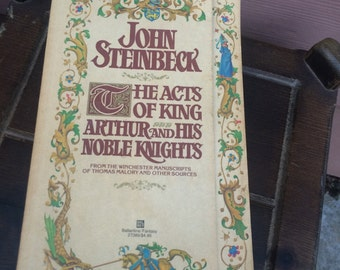 John Steinback the acts of King Arthur...