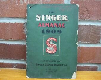 1909 singer sewing machine almanac booklet vintage antique
